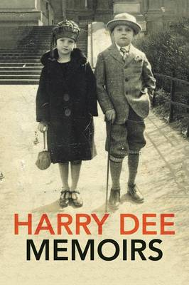 Harry Dee Memoirs (Paperback)