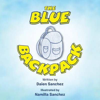The Blue Backpack (Paperback)