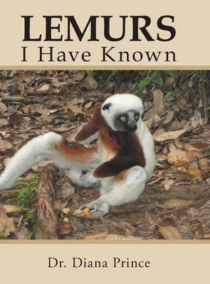 Lemurs I Have Known (Hardback)