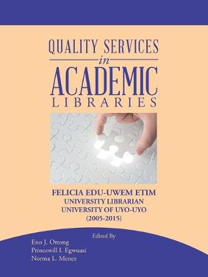 Quality Services in Academic Libraries (Paperback)
