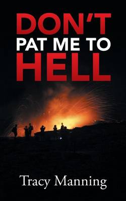 Don't Pat Me to Hell (Paperback)