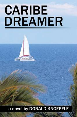 Caribe Dreamer: The Surface of the Sea (Paperback)