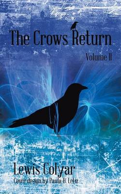 The Crows Return (Paperback)
