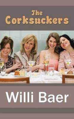 The Corksuckers (Paperback)