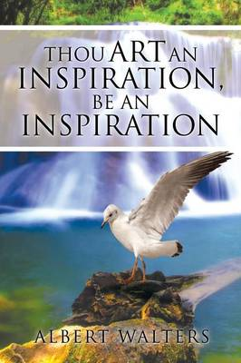 Thou Art an Inspiration, Be an Inspiration (Paperback)