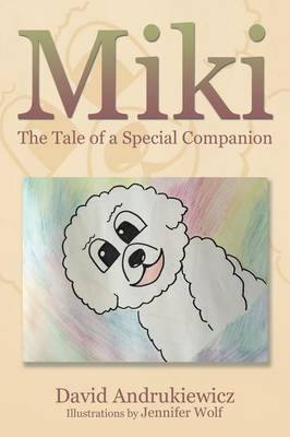 Miki: The Tale of a Special Companion (Paperback)