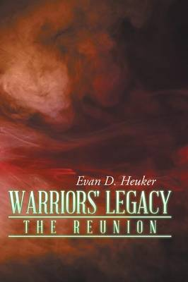 Warriors' Legacy: The Reunion (Paperback)