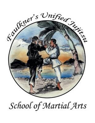 Faulkner's Unified Jujitsu (Paperback)