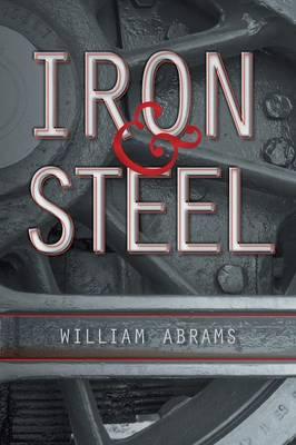 Iron & Steel (Paperback)