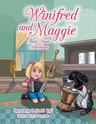 Winifred and Maggie: Their Music Adventure (Paperback)