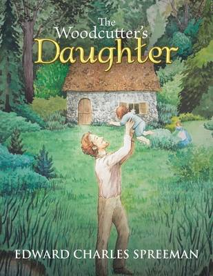 The Woodcutter's Daughter (Paperback)