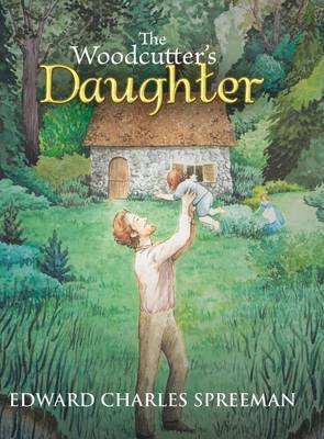 The Woodcutter's Daughter (Hardback)