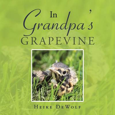 In Grandpa's Grapevine (Paperback)