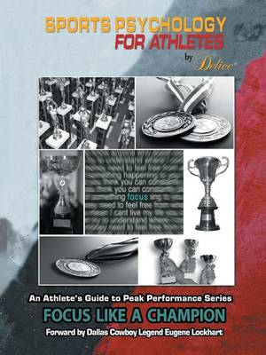An Athlete's Guide to Peak Performance Series: Focus Like a Champion (Paperback)