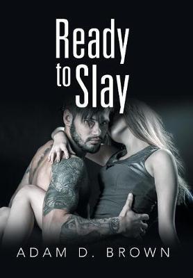 Ready to Slay (Hardback)