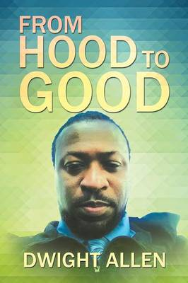 From Hood to Good (Paperback)