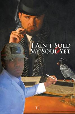 I Ain't Sold My Soul Yet (Paperback)