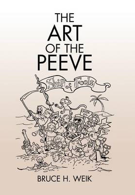 The Art of the Peeve (Hardback)