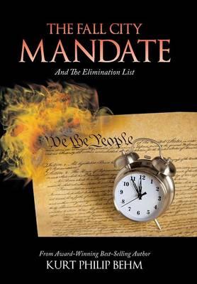 The Fall City Mandate: And the Elimination List (Hardback)
