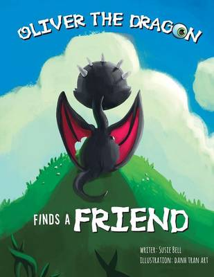 Oliver the Dragon Finds a Friend (Paperback)