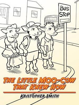 The Little Moo-Cow That Knew How (Paperback)