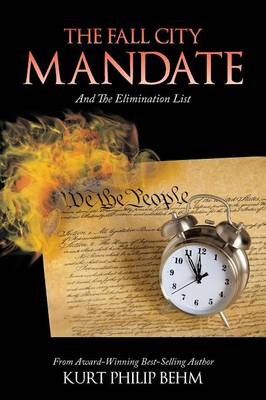 The Fall City Mandate: And the Elimination List (Paperback)