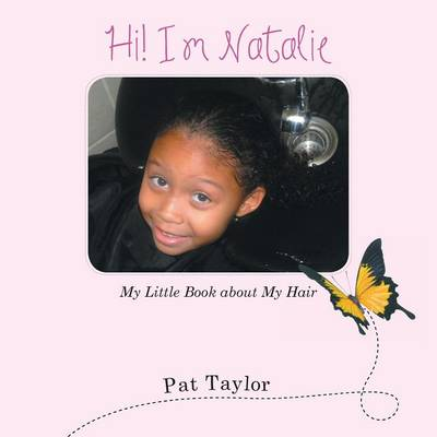 Hi! I'm Natalie: My Little Book about My Hair (Paperback)