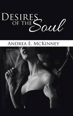 Desires of the Soul (Hardback)