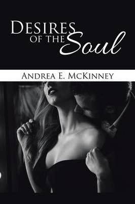 Desires of the Soul (Paperback)