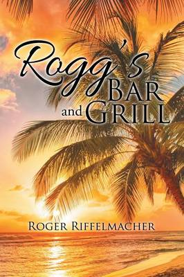 Rogg's Bar and Grill (Paperback)