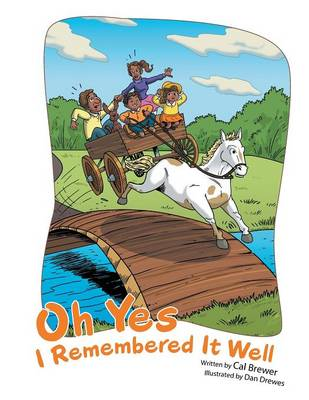 Oh Yes I Remembered It Well (Paperback)
