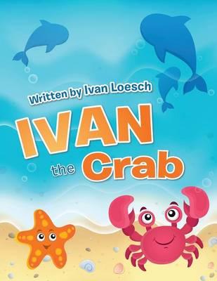 Ivan the Crab (Paperback)