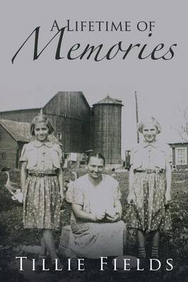 A Lifetime of Memories (Paperback)