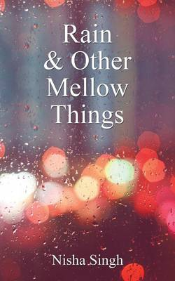 Rain & Other Mellow Things (Paperback)