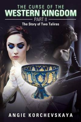 The Curse of the Western Kingdom Part II: The Story of Two Taliras (Paperback)