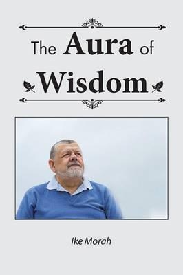 The Aura of Wisdom (Paperback)