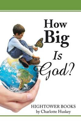 How Big Is God? (Paperback)