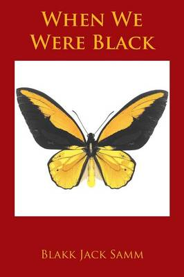 When We Were Black (Paperback)