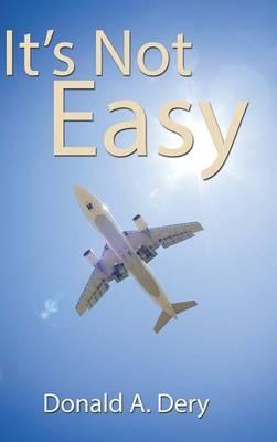 It's Not Easy (Hardback)