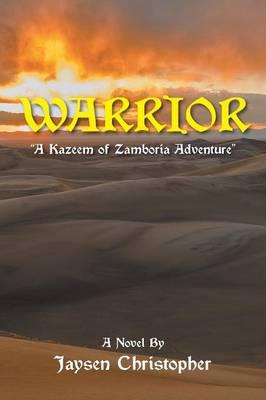 Warrior: A Kazeem of Zamboria Adventure (Paperback)