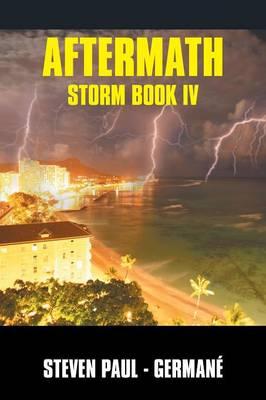 Aftermath: Storm Book IV (Paperback)