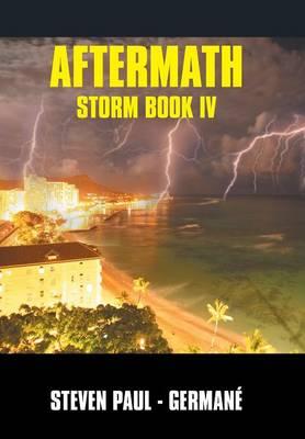 Aftermath: Storm Book IV (Hardback)