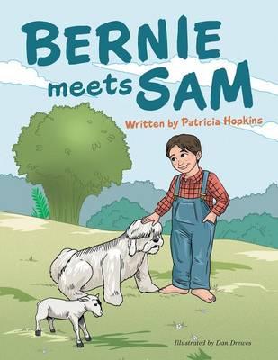 Bernie Meets Sam (Paperback)