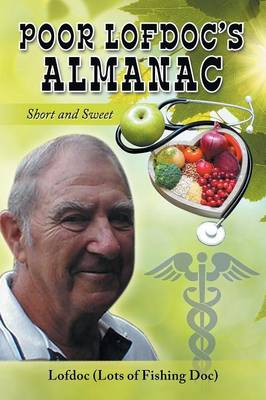 Poor Lofdoc's Almanac: Short and Sweet (Paperback)
