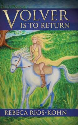 Volver Is to Return (Hardback)