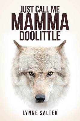 Just Call Me Mamma Doolittle (Paperback)