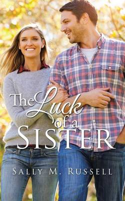 The Luck of a Sister (Paperback)
