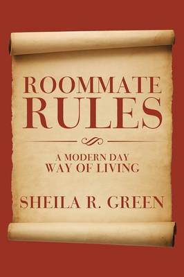 Roommate Rules: A Modern Day Way of Living (Paperback)