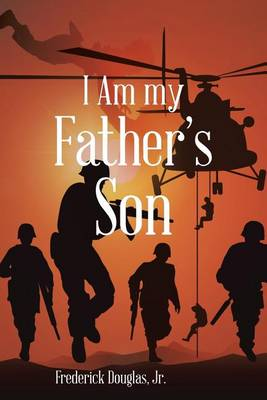 I Am My Father's Son (Paperback)