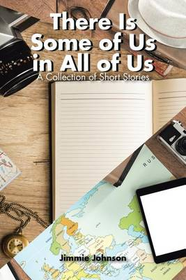 There Is Some of Us in All of Us: A Collection of Short Stories (Paperback)